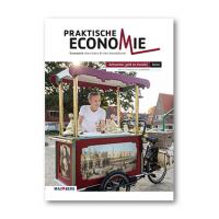 Praktische Economie - 6e editie Module Schaarste, geld en handel module 4, 5 havo